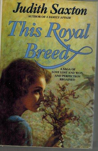 9780246135032: This Royal Breed