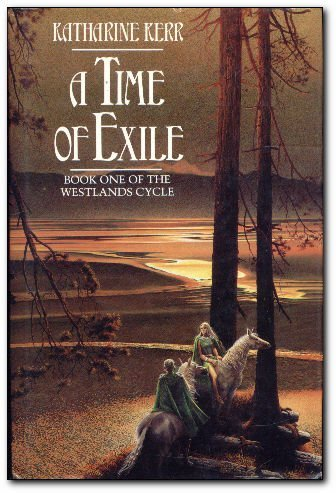 9780246135551: A Time of Exile: A Novel of the Westlands (Deverry Series)