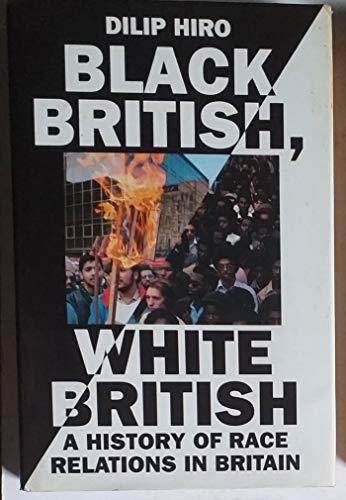 9780246136183: Black British, White British