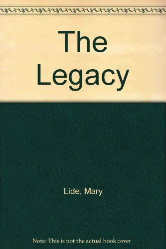 The Legacy (0246136197) by Mary Lide