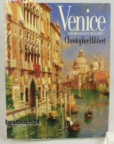 9780246136367: Venice: The Biography of a City