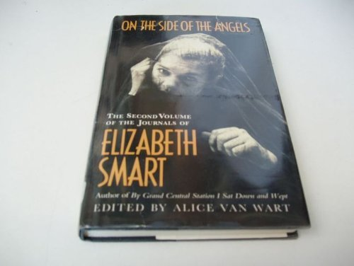 9780246136541: On the Side of the Angels: The Second Volume of the Journals of Elizabeth Smart