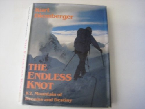 9780246136626: The Endless Knot: K2, Mountain of Dreams and Destiny