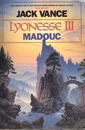 Lyonesse III: Madouc: Vance, Jack