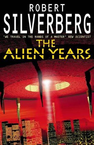9780246137227: The Alien Years