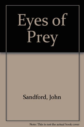 Eyes of Prey (0246137479) by John Sandford