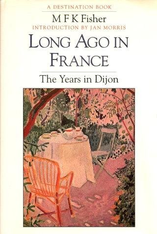 9780246138644: Long ago in France: the years in Dijon