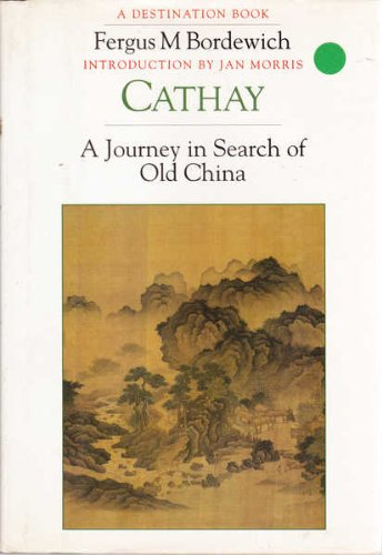 9780246138651: Cathay: A Journey in Search of Old China