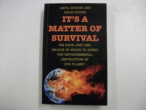 9780246138699: It's A Matter of Survival