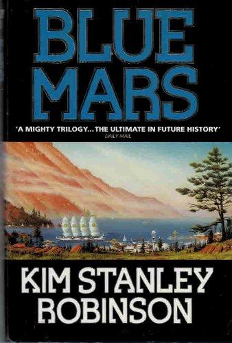 BLUE MARS: Robinson, Kim Stanley.