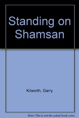 9780246138958: Standing on Shamsan