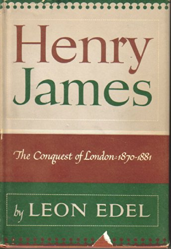 9780246636195: Henry James: The Conquest of London, 1870-83 v. 2