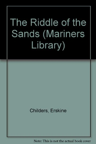 The Riddle of the Sands (Mariners Library): Childers, Erskine