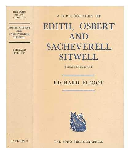 A Bibliography of Edith, Osbert and Sacheverell Sitwell