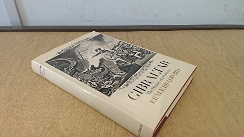 Gibraltar:the History of a Fortress: Bradford, Ernle Dusgate Selby