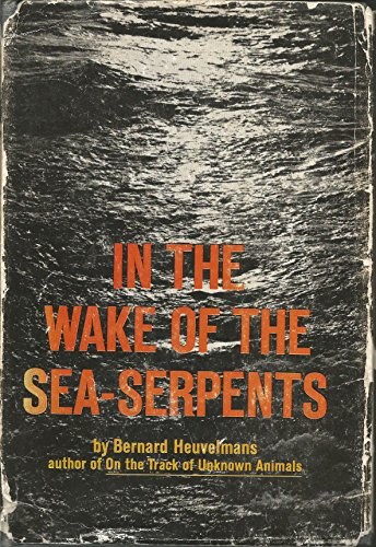9780246643124: In the Wake of the Sea Serpents