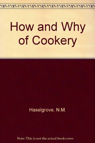 9780247127272: How and Why of Cookery