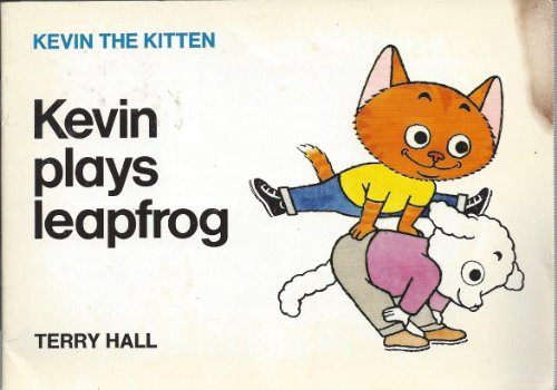 9780247128262: Kevin plays Leapfrog: Kevin the Kitten (Reading with Lenny)