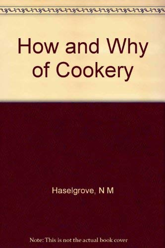9780247130968: How and Why of Cookery, The
