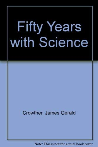 9780248652209: Fifty Years With Science
