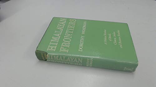 9780248997270: Himalayan Frontiers: A Political Review of British, Chinese, Indian and Russian Rivalries