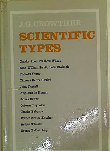 Scientific Types: Crowther, J. G.