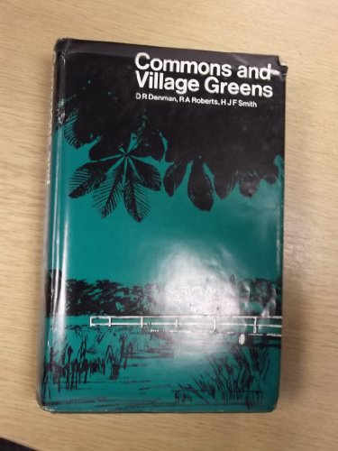 Commons and Village Greens: DENMAN, Donald and others