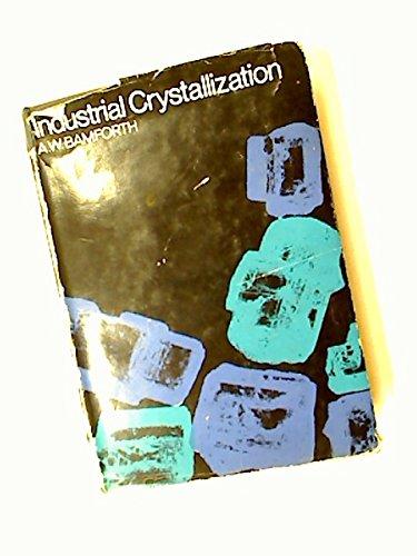 9780249388817: Industrial Crystallization (Chemistry & Process Engineering)