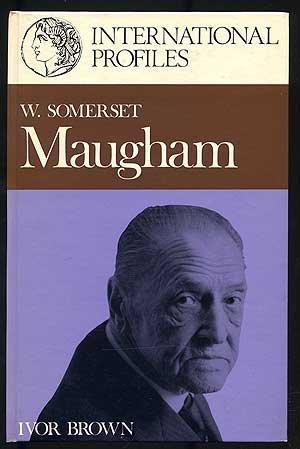 W. Somerset Maugham, (International profiles): Brown, Ivor John