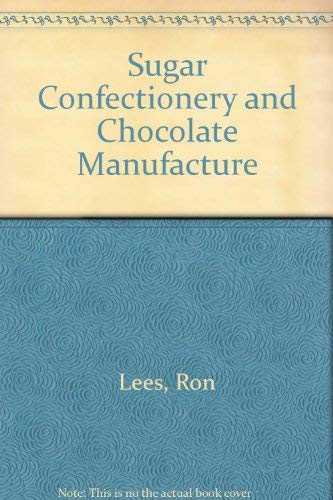 9780249441208: Sugar Confectionery and Chocolate Manufacture