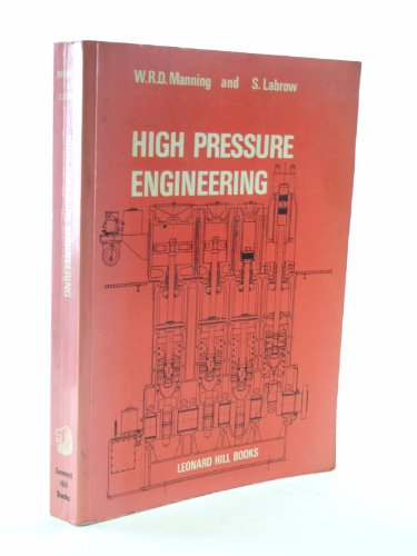 High Pressure Engineering: W.R.D. Manning and S.Labrow