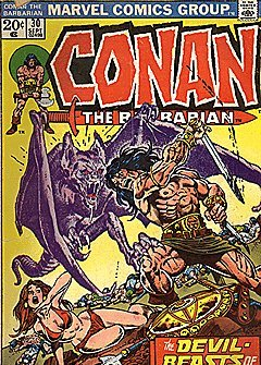 Conan the Barbarian: The Devil-beasts of Nergal! (Vol. 1, No. 30, September 1973) (0249820307) by Stan Lee; Roy Thomas; Lin Carter; Robert E. Howard