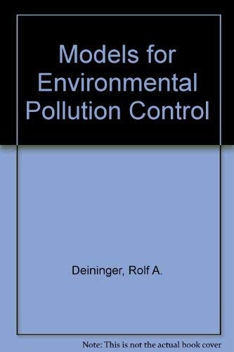 9780250400324: Models for Environmental Pollution Control