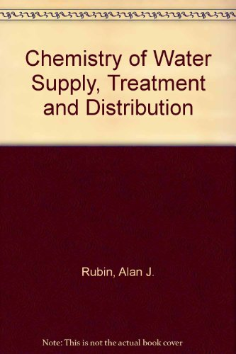 9780250400362: Chemistry of Water Supply, Treatment and Distribution