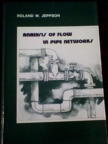 9780250401192: Analysis of Flow in Pipe Networks