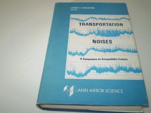 9780250401451: Transportation Noises: Symposium on Acceptibility Criteria