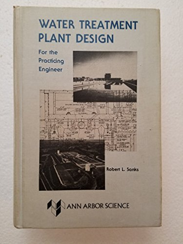 9780250401833: Water Treatment Plant Design for the Practicing Engineer