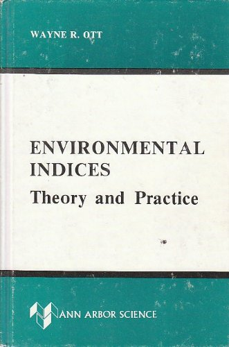 Environmental Indices: Theory and Practice: Ott, Wayne R.