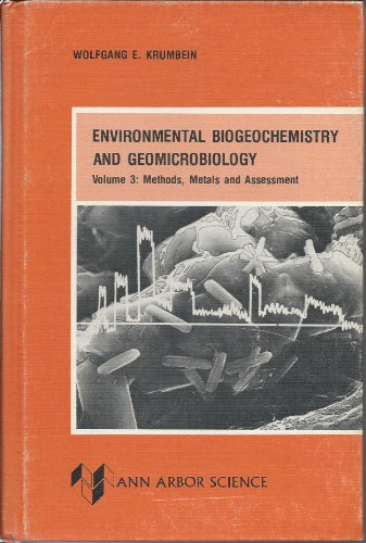 9780250402205: Environmental Biogeochemistry and Geomicrobiology - Volume 3: Methods, Metals and Assessment