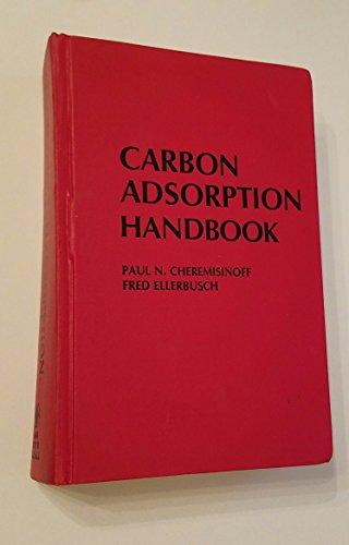 9780250402366: Carbon Adsorption Handbook