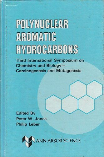 9780250403233: Polynuclear Aromatic Hydrocarbons (Third International Symposium on Chemistry and Biology Carcinogenesis and Mutagenesis)