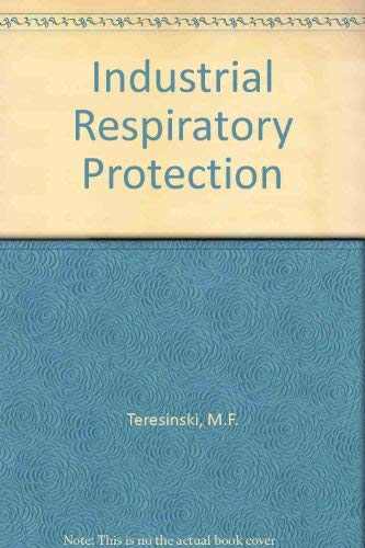 9780250405879: Industrial Respiratory Protection