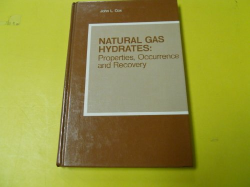 9780250406319: Natural Gas Hydrates: Properties, Occurrence and Recovery