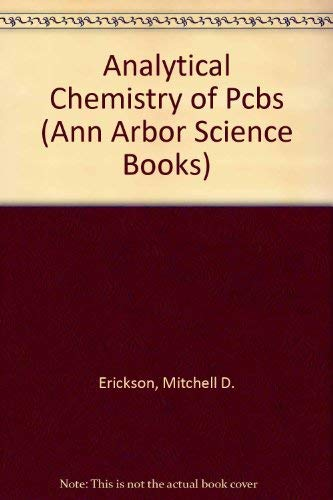 9780250406470: Analytical Chemistry of Pcbs (Ann Arbor Science Books)