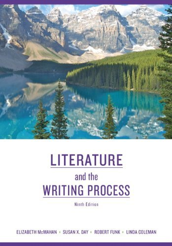 9780250745050: Literature and the Writing Process (9th Edition) by Elizabeth McMahan Published by Longman 9th (ninth) edition (2010) Paperback
