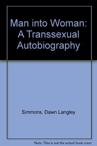 9780251150655: Man into Woman: A Transsexual Autobiography