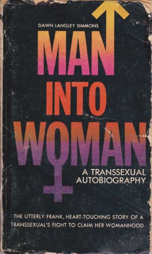 9780251150662: Man into Woman: A Transsexual Autobiography
