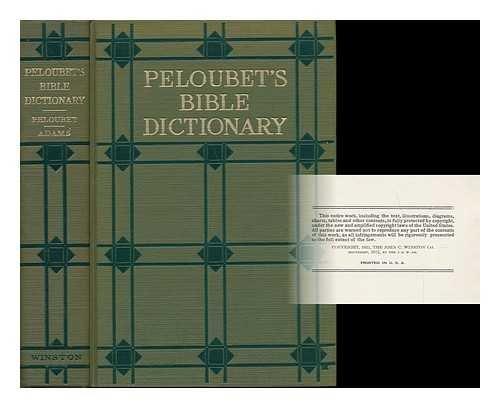 9780251350024: Peloubet's Bible dictionary,