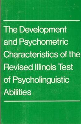 The Development and Psychometric Characteristics of the Revised Illinois Test of Psycholinguistic...