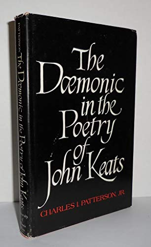 The Daemonic in the Poetry of John: Patterson, Charles I.,